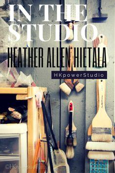 In The Studio: Heather Allen Hietala #inthestudio #artiststudio #studioorganizing #hkpowerstudio