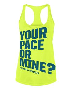 963b2e19 Your Pace or Mine Dry-Wicking Racerback Tank - @RunningwithSD  @Thick2Thin_Apparel #weareALLathletes