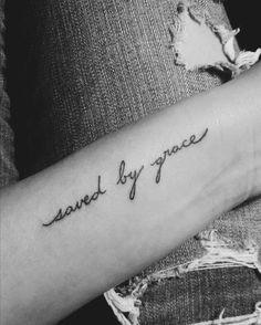 "tattoo ""saved by grace"" christian tattoo idea"