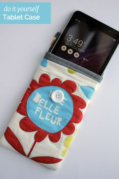 DIY Tablet Case. Sew an iPad or tablet case to keep your device ...