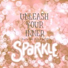 Unleash your inner. Sparkle!