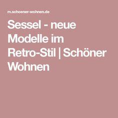 Sessel - neue Modelle im Retro-Stil | Schöner Wohnen