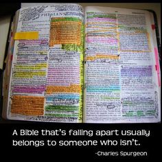 A Bible that's falling apart usually belongs to someone who isn't ~ Charles Spurgeon