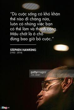 10 câu nói truyền cảm hứng cho biết bao thế hệ của Stephen Hawking hình ảnh 9