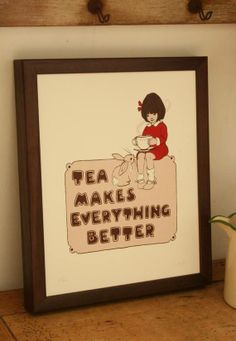 El té lo hace todo mejor