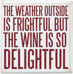 """The Wine Is So Delightful """" Wood Box Sign Humor Primitives By Kathy Wine Meme, Wine Funnies, Funny Wine, Wine Signs, Wine Quotes, In Vino Veritas, Box Signs, All Family, Family Gifts"""