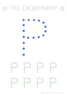 aktivitetsblad, pyssel, knep och knåp, lära sig abc, lära sig skriva, lära sig alfabetet, lära sig läsa, fylla i bokstäver, lektioner, svenska, skola, förskola, fritids, lektionsmaterial, barn, skolbarn, gratis lektioner, fyll i, skriv, bokstaven P Tracing Letters, Cool Kids, Preschool, Lettering, Teaching, Bulgaria, Inspiration, Alphabet, Activities
