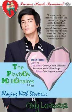 The Playboy Millionaires Book Playing With Stock-Cady Lorenzana - Wattpad - Wattpad Billionaire Books, Free Romance Books, Romantic Notes, When I Met You, Free Novels, Stupid Love, Pregnant Wife, Wattpad Books, Wattpad Romance