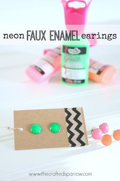 Neon Faux Enamel Earrings.  Made with Tulip brand dimensional neon paints. thecraftedsparrow.com