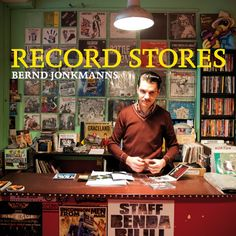 RECORD STORES - The photobook about record stores | Indiegogo