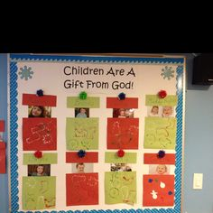 Christimas bulletin board...Children are a gift from God