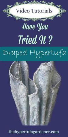 draped hypertufa or cement pots from http://www.thehypertufagardener.com/oh-the-possibilities-draped-hypertufa/