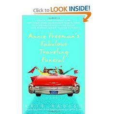 Annie Freeman's Fabulous Traveling Funeral: Kris Radish: 9780553382648: Amazon.com: Books