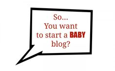 Before starting a new blog about baby, take these 10 tips of advice and privacy into consideration.