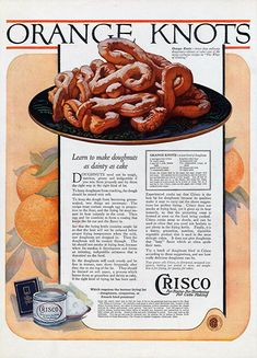 "Crisco advertisement featuring a recipe for Orange Knots from ""Women's Home Companion"" magazine 