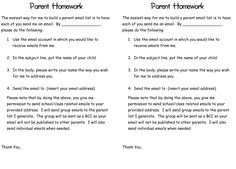 Parent Homework Letter by Dilly Dabbles Have parentes EMAIL YOU using the email address that they want you to use throughout the year with their child's name as the subject. BRILLIANT!