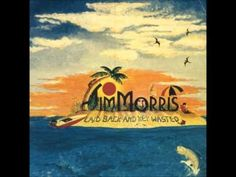 Jim Morris - Laid Back and Key Wasted.wmv