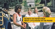SECRETS you NEVER KNEW about LITTLE HOUSE ON THE PRARIE