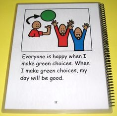 This social story is about making green and red choices. Explains what green and red choices are. Gives examples of both green and red choices. How people feel when these choices are made.
