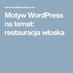 Motyw WordPress na temat: restauracja włoska