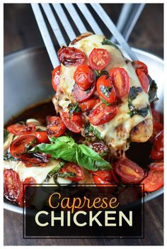 Caprese Chicken | Here's What You Should Eat For Dinner This Week