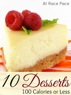 10 Desserts Under 100 Calories - just what I needed!