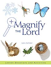 Magnify the Lord-  Lenten activity book for Children and families-  ages 4-11