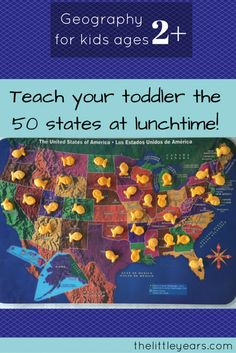 How to teach your two-year old all 50 States - geography for preschoolers - United States map play - Learn the United States at lunch- The Little Years