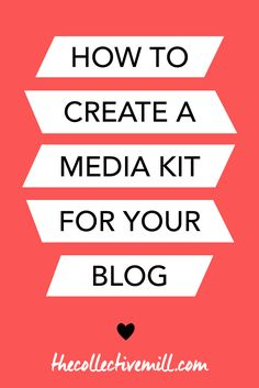 How to Create a Media Kit for Your Blog: Are you ready to monetize your blog? If you are and you're thinking about working with sponsors you're probably going to need a media kit. Click on the link for a step-by-step guide on how to create one PLUS I included a free template to help you along the way. Perfect for any type of bloggers who are looking to start making an income online. TheCollectveMill.com