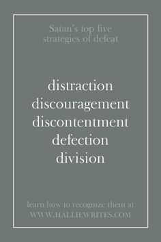 Satan works hard to attack the lives and ministries of faith-filled believers. Here's how you can recognize five of his favorite strategies (distraction, discouragement, discontentment, defection, and division) using examples from the Bible. #wisdomquotesfromthebible