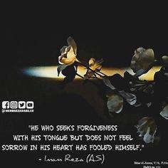Imam Reza, Ya Ali, Beautiful Names Of Allah, Hazrat Ali, Hadith, Islamic Quotes, The Fool, Forgiveness, Self