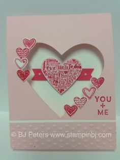 Language of Love. . . tis the season to create those special cards for those we love.  I used the heart framelits on this card - if you don't yet have them, they are a must have!  Details here;  http://stampinbj.com/i-heart-you  BJ Peters
