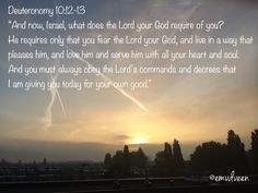 Dt10:12-13 Fear the Lord & lead a life that pleases Him