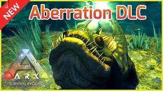 ARK: Survival Evolved - DLC Aberration Expansion Pack
