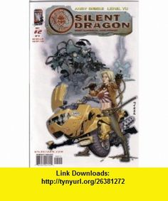 Silent Dragon, #2 (Comic Book) ANDY DIGGLE ,   ,  , ASIN: B000P005JQ , tutorials , pdf , ebook , torrent , downloads , rapidshare , filesonic , hotfile , megaupload , fileserve
