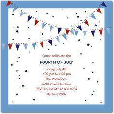 """Love this basic idea for invites - Red, White and Blue but not overly """"patriotic"""".  Just need to find a smaller size (so I don't pay a million dollars on postage)."""