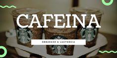 Chibimundo - Cafeína Embarazo Lactancia