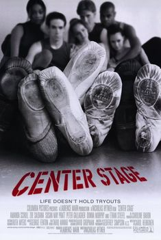 Center Stage (2000), starring Amanda Schull, Ethan Stiefel, Sascha Redetsky, Zoë Saldana, Susan May Pratt, Shakiem Evans, Peter Gallagher and Donna Murphy