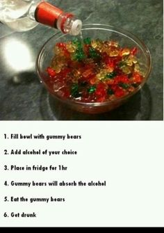 You have to try this at least once during college....alcoholic gummy bears! For more things you have to try in college, visit http://www.ru-screwd.com/ @Kelsey Myers Jones