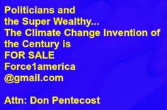 Clean Energy (Climate Change ) Invention. Force1america@gma... Scottsdale, Az.