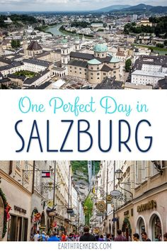 Salzburg, Austria. One day itinerary with the best things to do, including the Salzburg fortress, Mozart's birthplace, Untersberg, and more. #salzburg #austria #travelideas