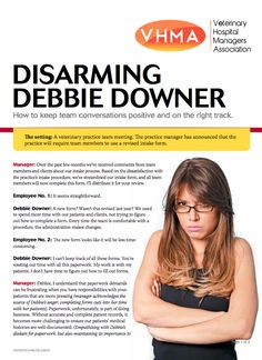 How to disarm a Debbie Downer in your veterinary practice #Veterinary - dvm360