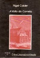 Nigel Calder, A Volta Do Cometa, Unb :: Aqui No Megaleitores Você Encontra Tudo Em Livros No Gênero Astronomia