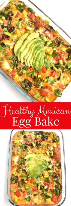 Healthy Mexican Egg Bake is simple to make and is full of flavor with black beans, salsa, bell peppers, avocado and cilantro! Veggie Breakfast Casserole, Breakfast Egg Bake, Clean Eating Breakfast, Egg Bake Casserole, Healthy Mexican Casserole, Healthy Casserole Recipes, Breakfast Pizza, Breakfast Bowls, Breakfast Ideas
