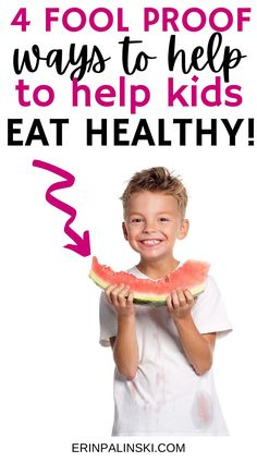 Trying to get your kids to eat healthier foods? Learn the fool proof nutrition tips for kids that this dietitian uses!