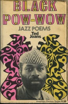 BLACK POW-WOW by Ted Joans, 1969 Hill & Wang