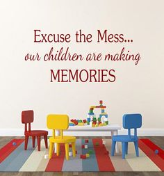 Excuse the Mess our children are making Memories Playroom Vinyl Lettering by OZAVinylGraphics