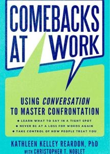 Zola Books | ebook | Comebacks at Work | Kathleen Kelley Reardon & Christopher T. Noblet | Get business and professional development eBooks at https://zolabooks.com/profile/american-management-association-bookstores
