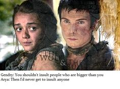 Arya and Gendry  Game of Thrones i ship them so bad but they have such a big age difference