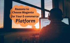 Magento Development- Reasons To Choose Magento For Your E-Commerce Platform! E Commerce, Seo, Website, Ecommerce